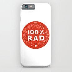 100% Rad iPhone 6s Slim Case