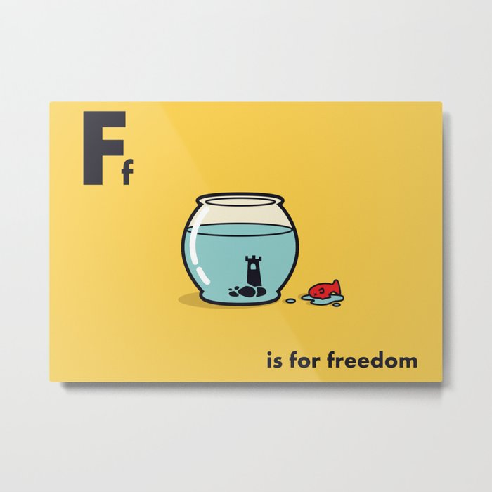 F is for freedom - the irony Metal Print