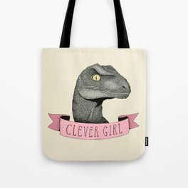 Clever Girl - Jurassic park Tote Bag