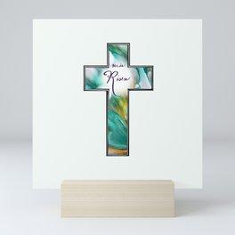 He is Risen Cross Mini Art Print