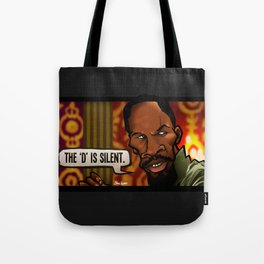 The D is Silent (Django) Tote Bag