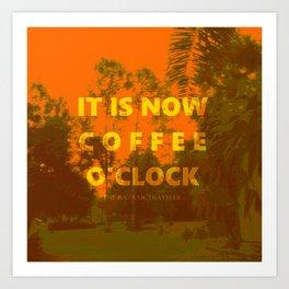 Coffee O'Clock Art Print