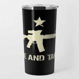M4 Assault Rifle - Come and Take It Travel Mug