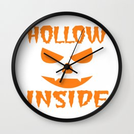 "A Nice Inside Theme Tee For You Who Loves Being Inside Saying ""Hollow Inside"" T-shirt Design Pumpkin Wall Clock"