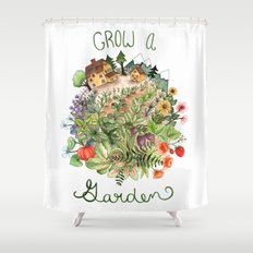 Grow A Garden Shower Curtain