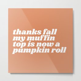 thanks fall Metal Print