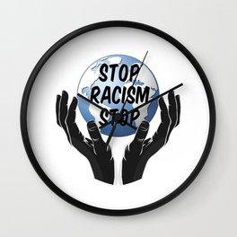 STOP RACISM Wall Clock
