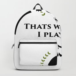 I Play Golf Funny Player Golf Gifts Backpack