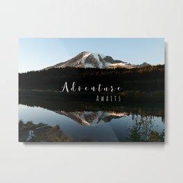 Mountain Adventure Awaits Mt Rainier Metal Print