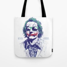 Never Serious Tote Bag