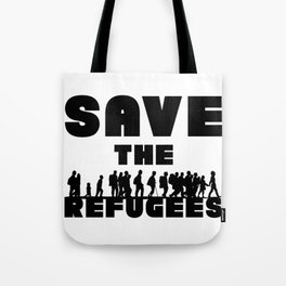 SAVE THE REFUGEES Tote Bag