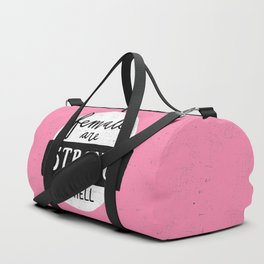 Females Are Strong As Hell Pink Duffle Bag