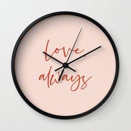 Love, always pink Wall Clock