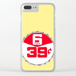 6 for 39¢ bottle cap lefty Clear iPhone Case