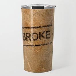 Broke Travel Mug
