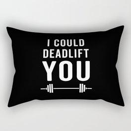 Deadlift You Gym Quote Rectangular Pillow