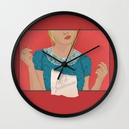 Fuck Politeness Wall Clock