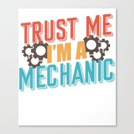 Mechanic saying Canvas Print