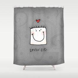 Lovin' Life Shower Curtain