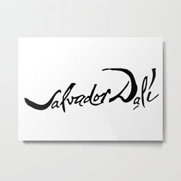 Salvador Dali Signature, Artwork for Wall Art, Prints, Posters, Tshirts, Men, Women, Kids Metal Print