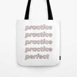 Practice Makes Perfect - Meadow Tote Bag