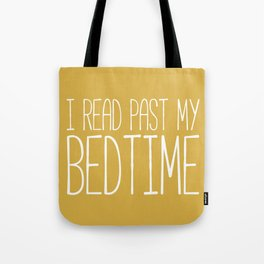 I Read Past My Bedtime (Mustard) Tote Bag