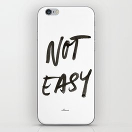 Not Easy iPhone Skin
