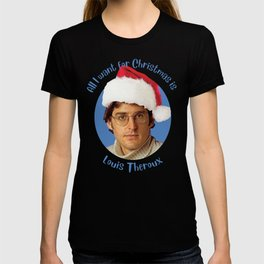 3552e5f57439 All I Want For Christmas Is Louis Theroux T-shirt