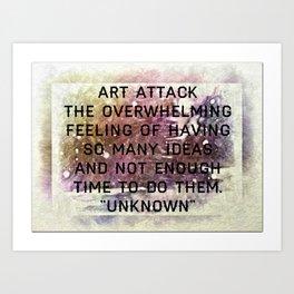 Art Attack Art Print