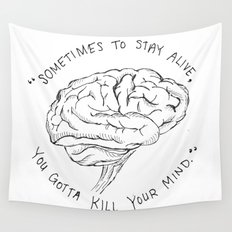 Kill Your Mind Wall Tapestry