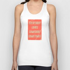 Everybody loves Somebody sometimes - A Hell Songbook Edition Unisex Tank Top