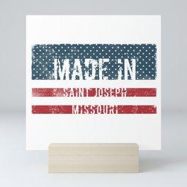 Made in Saint Joseph, Missouri Mini Art Print