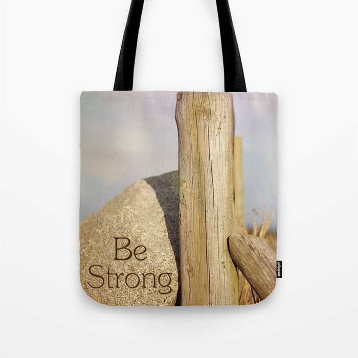 Be Strong Tote Bag By Anac