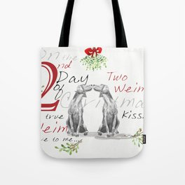 SECOND DAY OF CHRISTMAS WEIMS Tote Bag