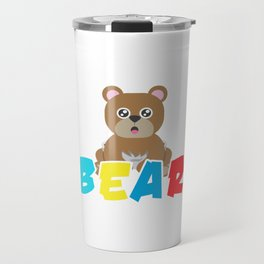 Baby Bear Bears Forest Wildlife Grizzly Bear Wilderness Wild Animal Lovers Gifts Travel Mug