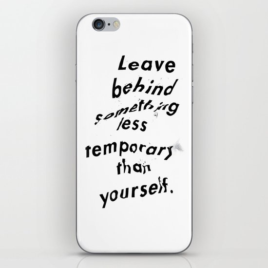 Leave something behind iPhone & iPod Skin