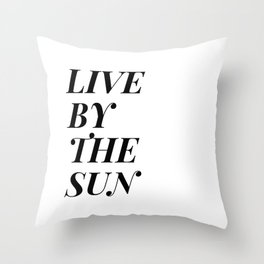 live by the sun love by the moon (1 of 2) Throw Pillow