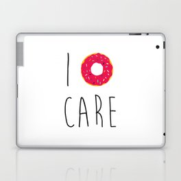 I Donut Care Funny Quote Laptop & iPad Skin