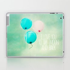 i love you to the moon and back Laptop & iPad Skin