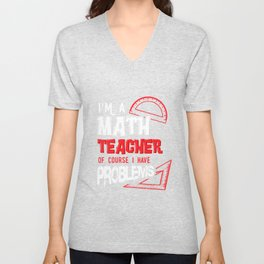 Math Teacher Problem Solving Funny Gift Unisex V-Neck