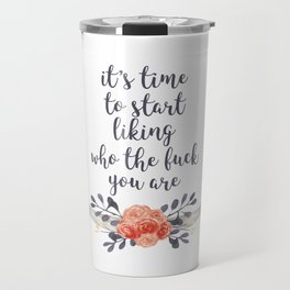 it's time to like yourself (navy and coral) Travel Mug
