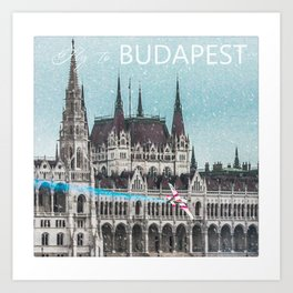 Fly to Budapest Art Print