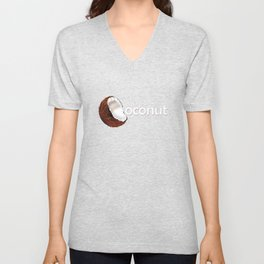 Consider the coconut... Unisex V-Neck