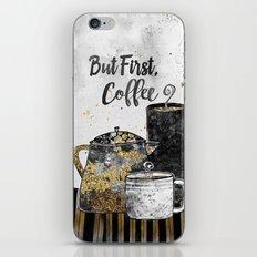 But First, Coffee iPhone & iPod Skin