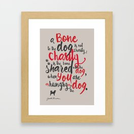 """Jack London on Charity - or """"a bone to the dog"""" Illustration, Poster, motivation, inspiration quote, Framed Art Print"""