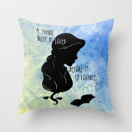 A Thing Must Be Loved Throw Pillow