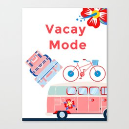 Vacay Mode Canvas Print