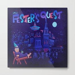 Fester's Uncle Quest Metal Print