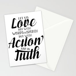 1 John 3-18 Let us not love with words or speech Stationery Cards