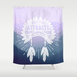 Your Vibe Attracts Your Tribe - Smoky Mountains 2 Shower Curtain